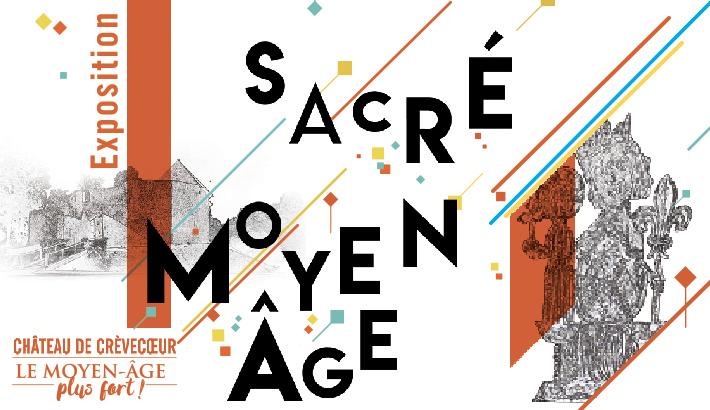 Crèvecoeur SACRE MOYEN AGE © TROIS EPTITS POINTS COMMUNICATION
